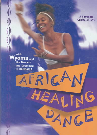 AFRICAN HEALING DANCE BY WYOMA (DVD)