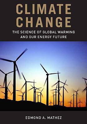 Climate Change By Mathez, Edmond A.